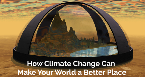How Climate Change Can Make the World a Better Place