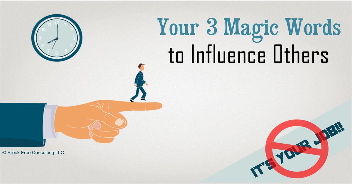 3 Magic Words of Persuasion