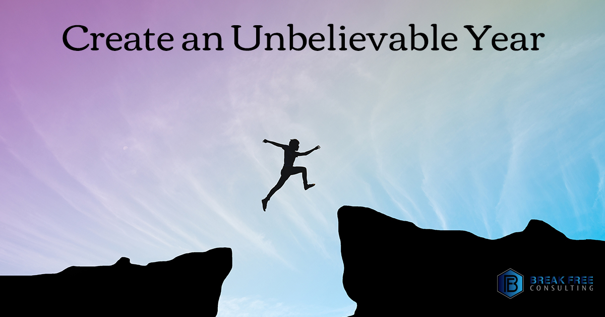Create an Unbelievable Year