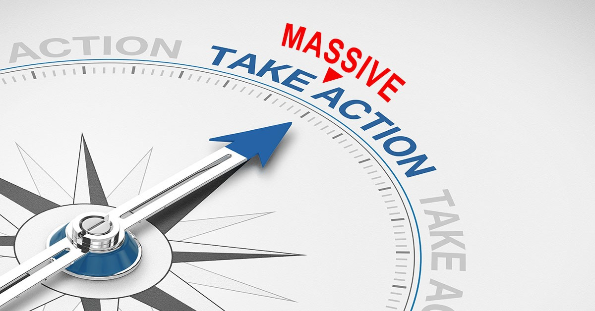 Massive Action or Passive Action, which are you taking toward your success?